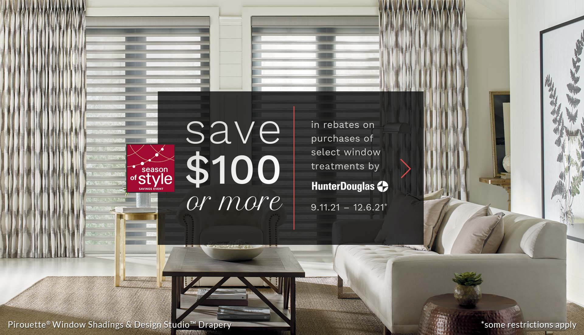 save 100 or more on select window treatments